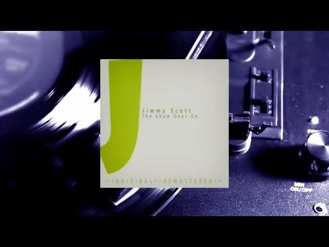 Jimmy Scott - The Show Goes On (Full Album)