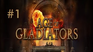 Age of Gladiators Playthrough | Part 1 | Going in Completely Blind