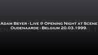 Adam Beyer - Live @ Opening Night at Scene - Oudenaarde, Belgium 20.03.1999.