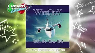 Wish Key Man In The Air ITALO DISCO 2018