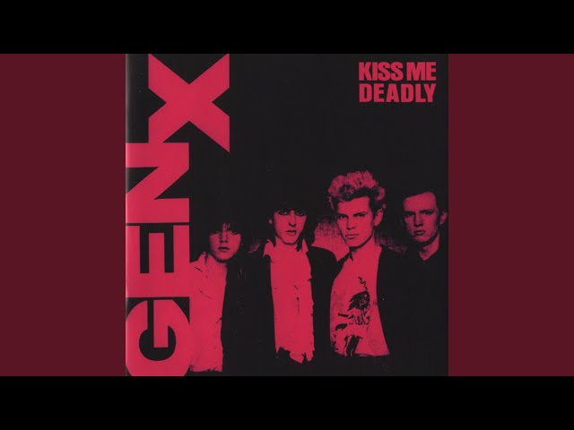 114f945f073 Gen X –  Kiss Me Deadly  – Album Review (The Billy Idol Series) –  2loud2oldmusic