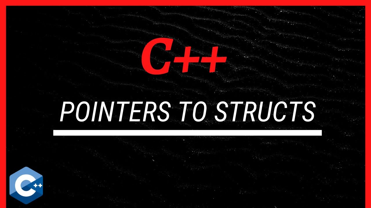 C++ Tutorial [35] - Pointers to Structures