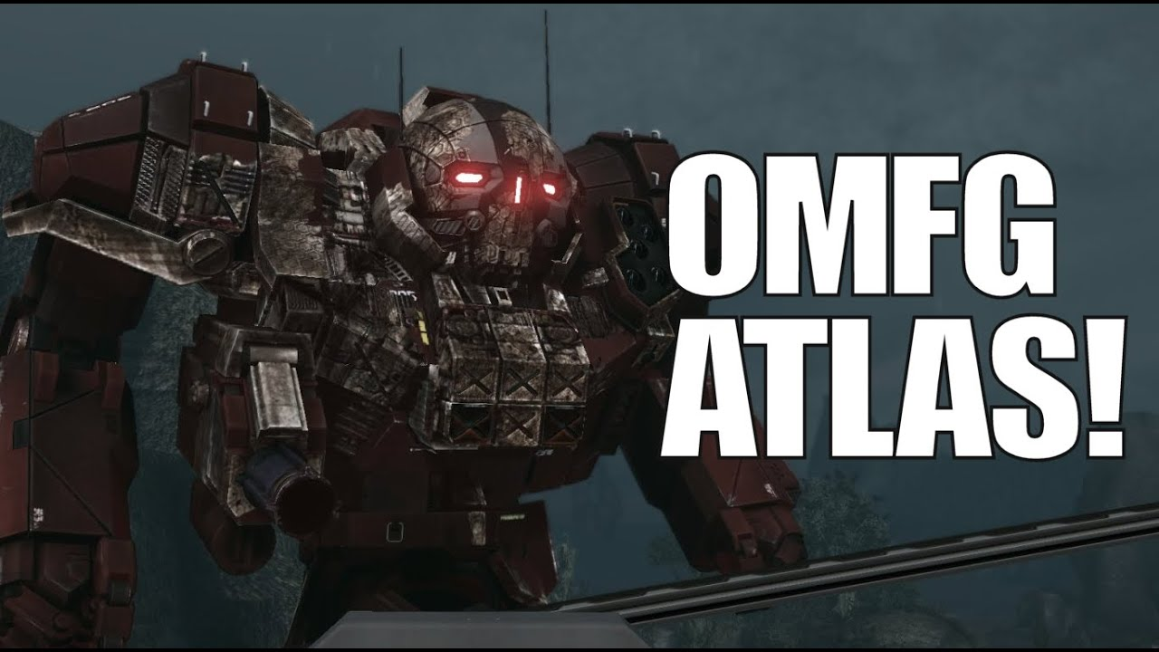 MechWarrior Online - OMFG Atlas! I Just Crapped My Pants...