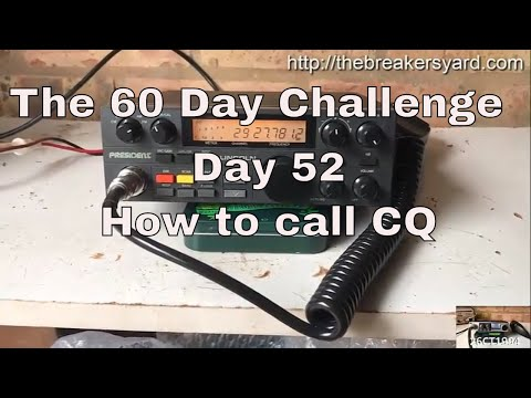 Day 52 : How to Call CQ