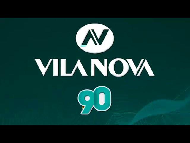 Campanha 90 Anos Vila Nova