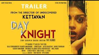 Day Knight - Moviebuff Trailer | Directed by NK Kandi