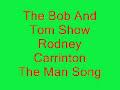 Rodney Carrington - The Man Song