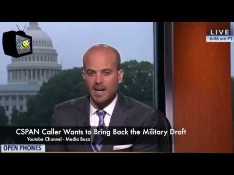 CSPAN Caller Wants Military Draft Back and Not Have Halliburton Feed the Troops