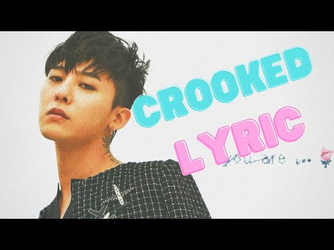 G-Dragon - Crooked Lyrics (Romanized)