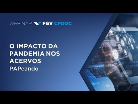 Webinar | O impacto da pandemia nos acervos - PAPeando