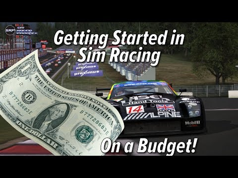 Getting Started in Sim Racing - On a Budget!