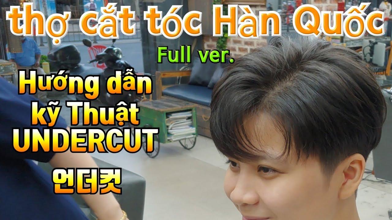 [Full ver]언더컷 hướng dẫn  UNDERCUT | cắt tóc nam layer mái thưa(fact.Thợ chính Hàn Quốc)