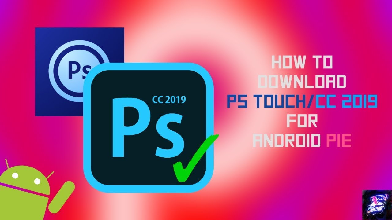 How To Download Ps Touch Cc 2020 For Android Pie 9 0 Download Link Youtube