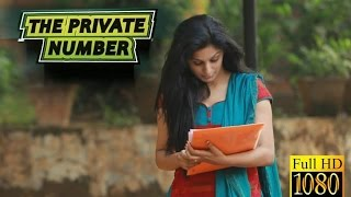 THE PRIVATE NUMBER Malayalam Short Film 2014 FULL 1080p HD