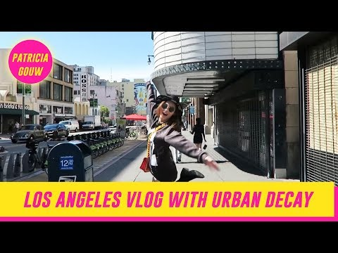 Los Angeles Vlog with Urban Decay Cosmetics | PATRICIA GOUW