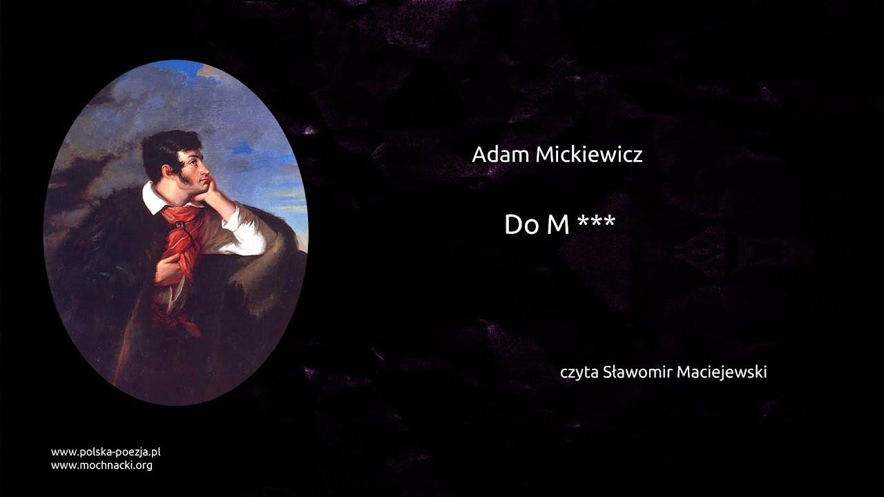 Adam Mickiewicz Do M