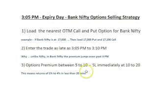 3:05 PM  -  Expiry Day  -  Bank Nifty, Options Selling Strategy