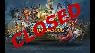 DragonSoul is CLOSING DOWN. $%No more Dragon Soul%$