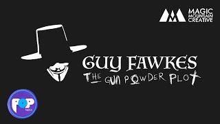 Guy Fawkes and The Gunpowder Plot [POPTOPICS] KS2