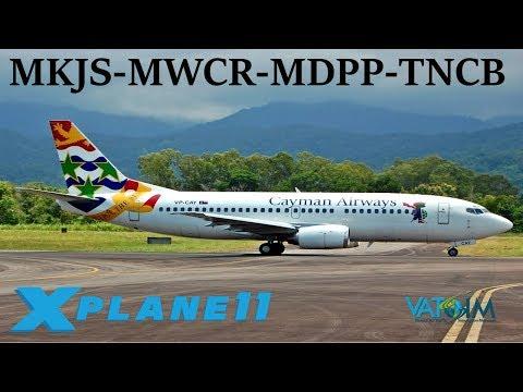 X-Plane 11 | Tropical Island Hops!! | MKJS-MWCR-MDPP-TNCB | FFA320 B737 | VATSIM | World Tour Ep.2