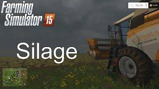Farming Simulator '15 Tutorial: Silage