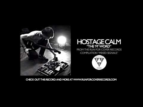 """Hostage Calm - The """"M"""" Word (Official Audio)"""
