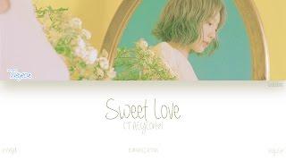 [HAN|ROM|ENG] TAEYEON (태연) - Sweet Love (Color Coded Lyrics)