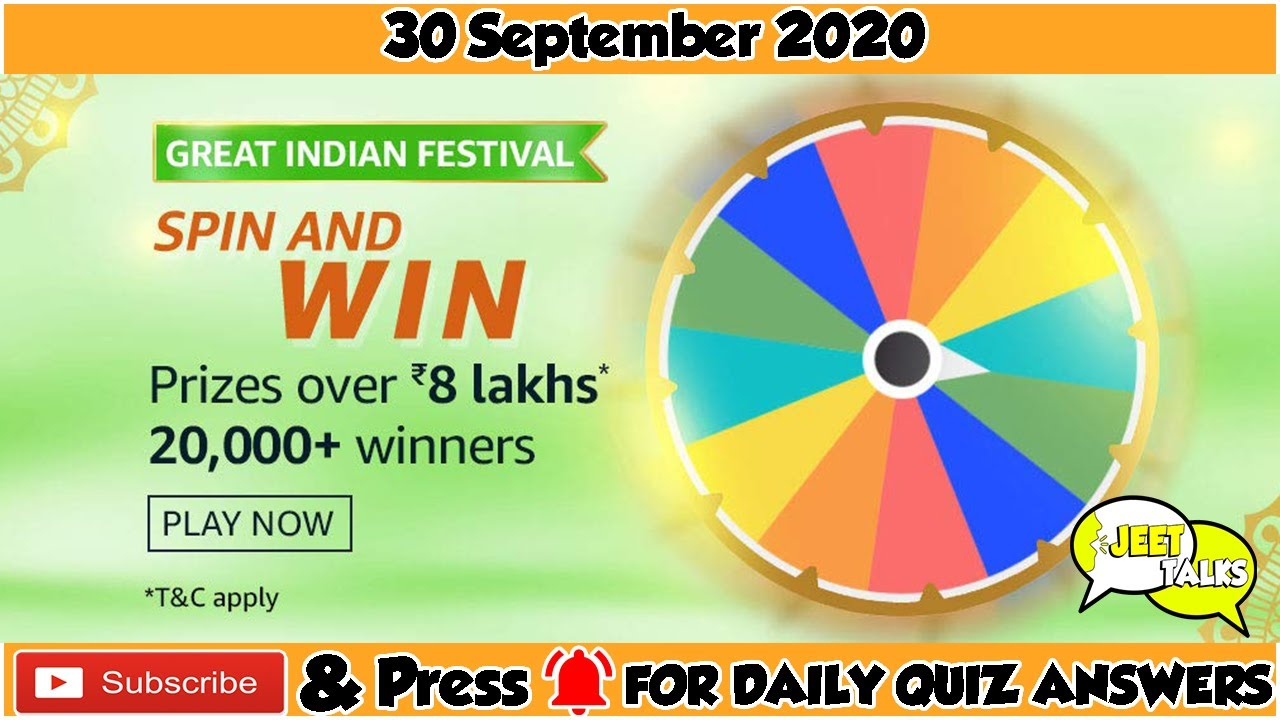 Amazon Great Indian Festival Spin And Win Quiz Answers Today Win 8 Lakh