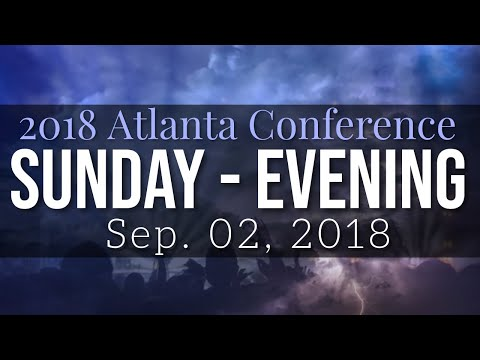 2018 Atlanta Conference 09/02/2018 {Sunday Night}