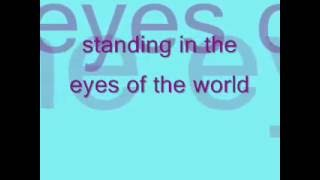 standing in the eyes of the world