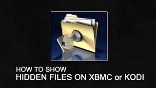 Show Hidden Files on Xbmc or Kodi