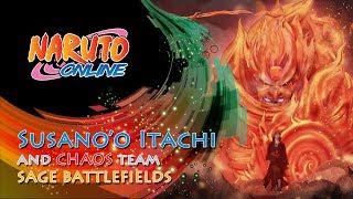Naruto Online - Susano'o Itachi and Chaos Team | Sage Battlefields