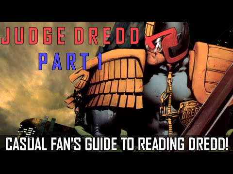 Judge Dredd Part 1: The Casual Fan's Introduction to the Comics