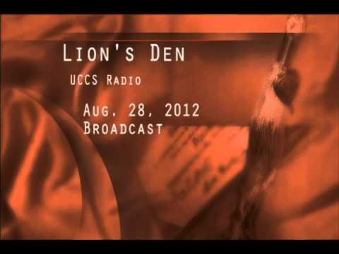 UCCS Radio - Lion's Den - Aug. 28, 2012 - Part 2