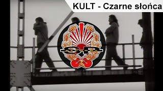 Download KULT - Czarne słońca [OFFICIAL VIDEO] Mp3 and Videos