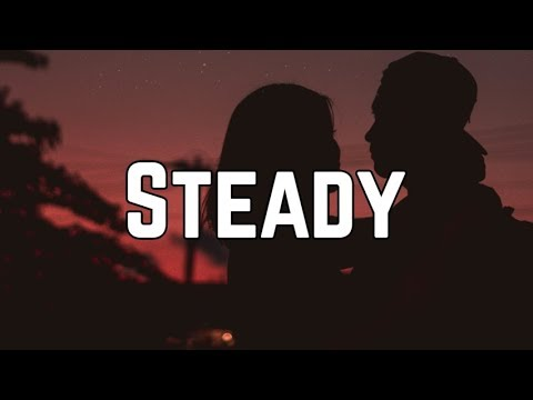 Bebe Rexha - Steady ft. Tory Lanez (Lyrics)