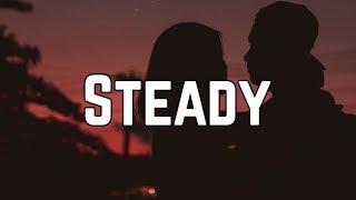 bebe rexha steady ft tory lanez lyrics