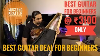 Best Guitar Deal for Beginners For Just  ₹3100 on Amazon | Mustang Krafter Guitar Review