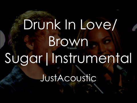 Drunk In Love/Brown Sugar - Ed Sheeran (Acoustic Instrumental)