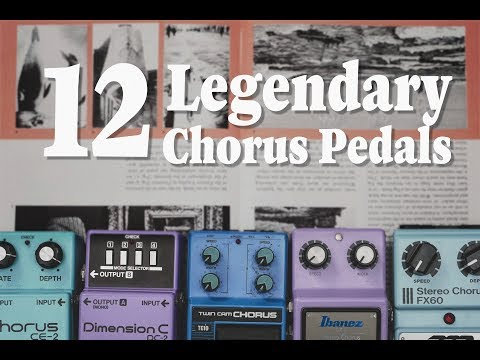 12 Legendary Chorus Pedals