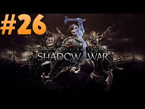 Let's Play Shadow of War  - Stealth focus Nemesis Difficulty Ep 26