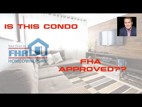 Is the Condo you're buying FHA Approved?