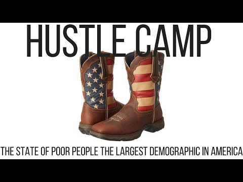 The Largest Demographic in America  - Poor People How to Escape
