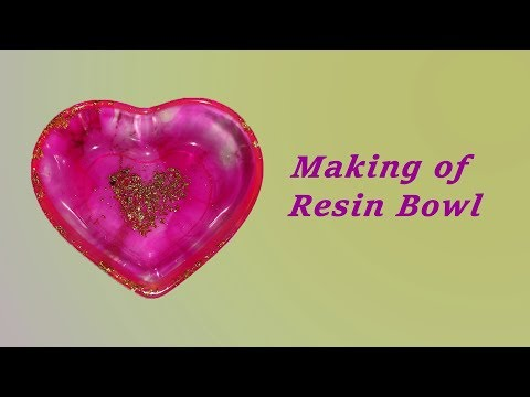 015 Making of Heart shape bowl with Epoxy Resin
