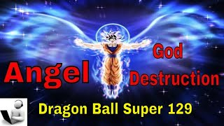 Dragon Ball S Episode 129 - Goku becomes an Angel or God of Destruction