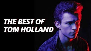THE BEST OF TOM HOLLAND | SPIDER-MAN HOMECOMING