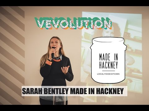HOW DO YOU GET PEOPLE EATING PLANT-BASED FOOD? | SARAH BENTLEY | MADE IN HACKNEY