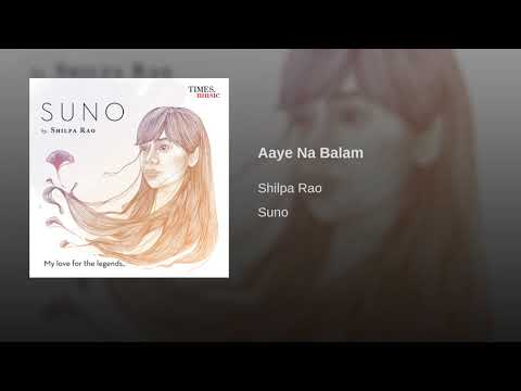 Aaye Na Balam