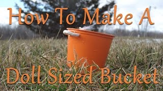 How To Make A Simple Doll Bucket