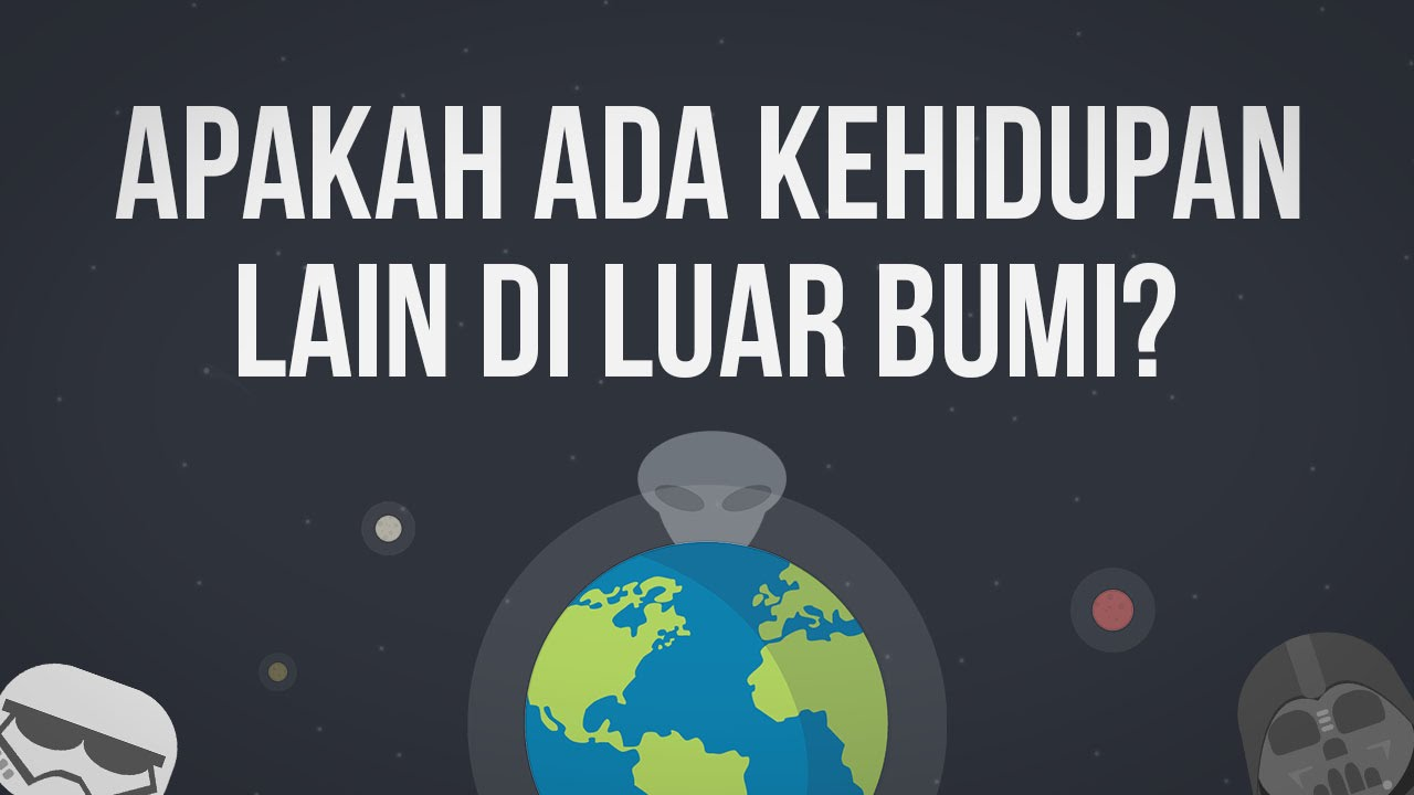 Apakah Ada Kehidupan Lain di Luar Bumi?